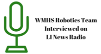 WMHS Robotics Team Interviewed on LI News Radio image